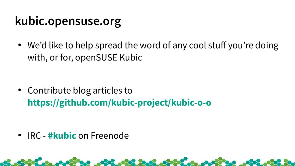 kubic.opensuse.org ● We'd like to help spread t...