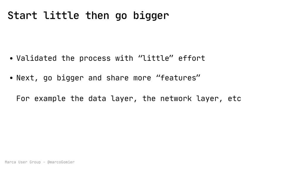 Marca User Group - @marcoGomier Start little th...