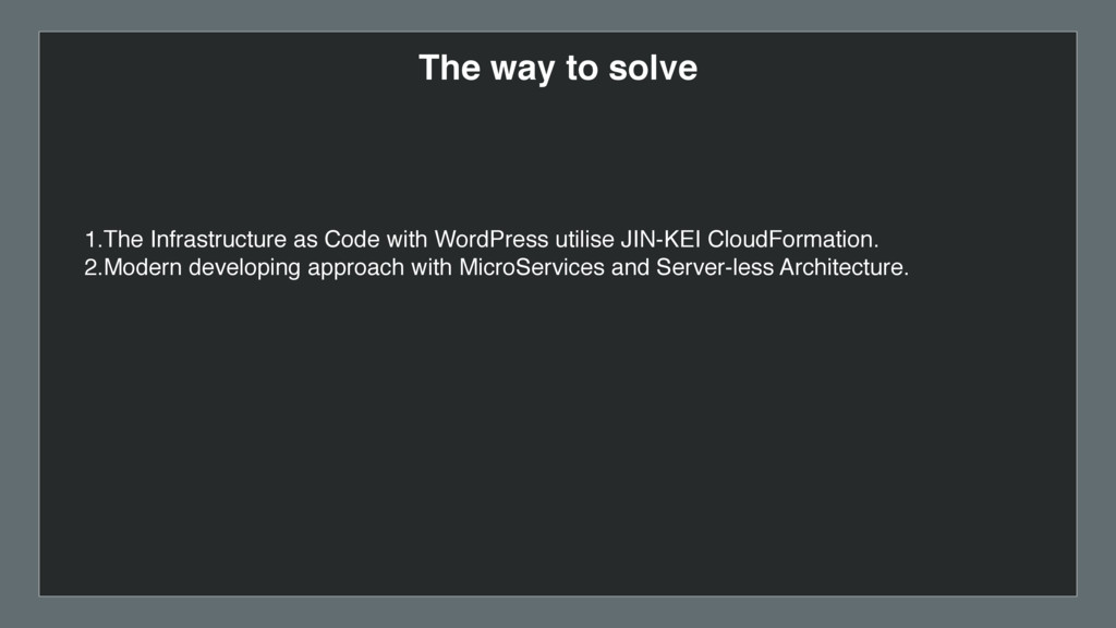 The way to solve 1.The Infrastructure as Code w...