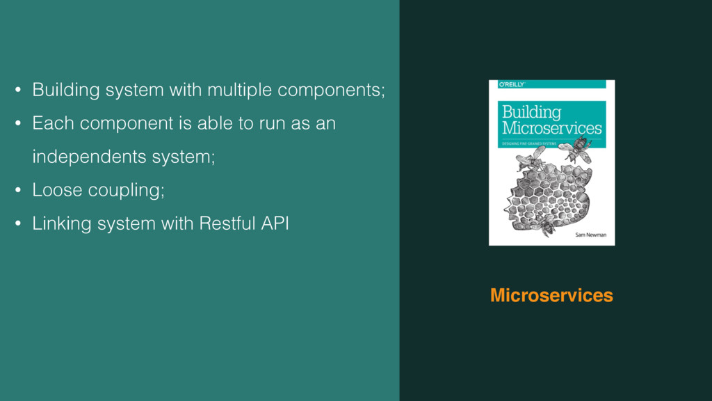 Microservices • Building system with multiple c...