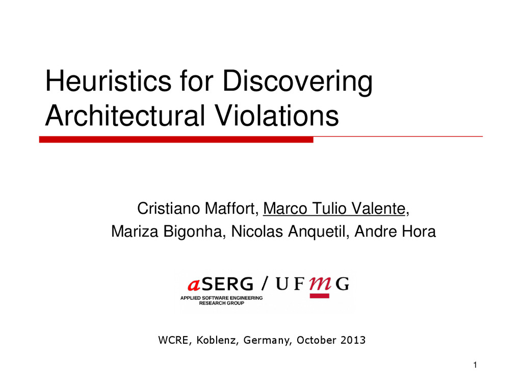 Heuristics for Discovering Architectural Violat...