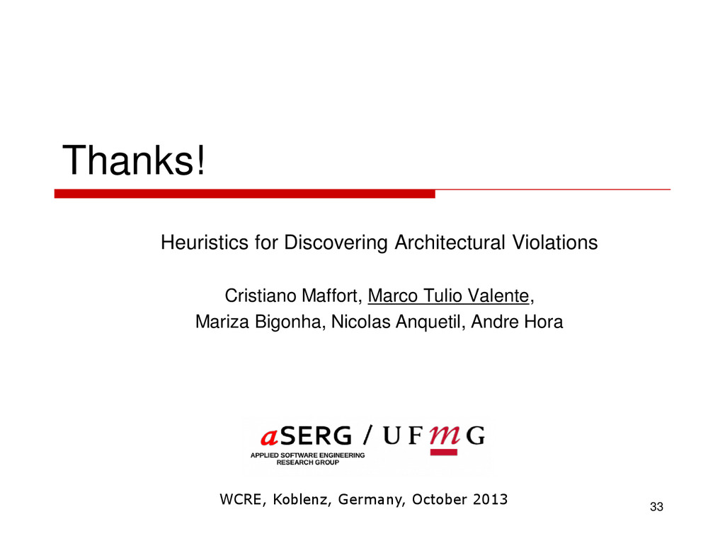 Thanks! Heuristics for Discovering Architectura...