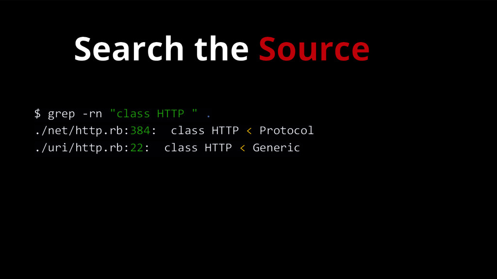 "Search the Source $ grep -rn ""class HTTP "" . ./..."