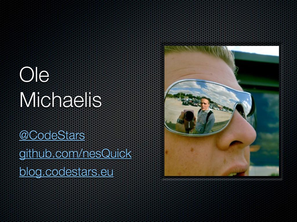 Ole Michaelis @CodeStars github.com/nesQuick bl...