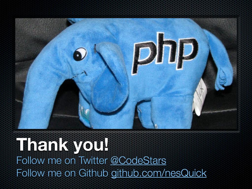 Thank you! Follow me on Twitter @CodeStars Foll...