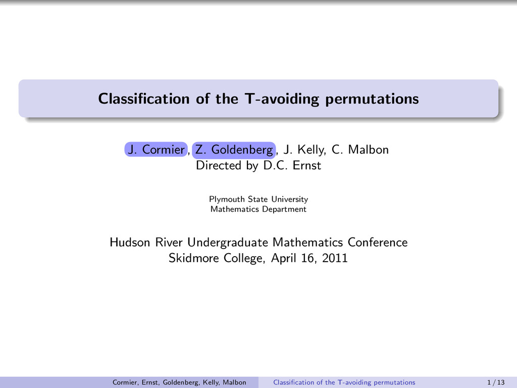 Classification of the T-avoiding permutations t ...