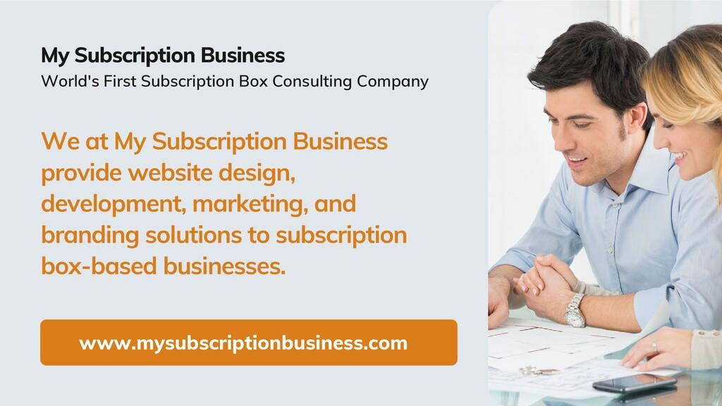 www.mysubscriptionbusiness.com My Subscription ...