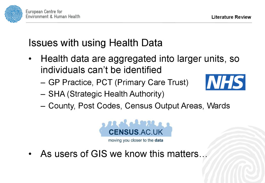 Literature Review Issues with using Health Data...