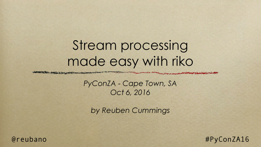Stream processing made easy with riko PyConZA -...