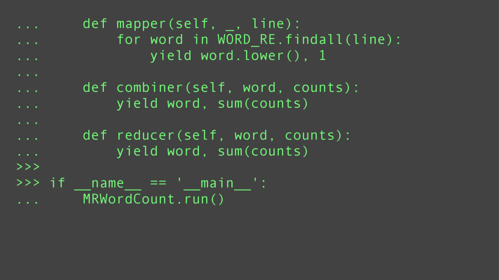 ... def mapper(self, _, line): ... for word in ...