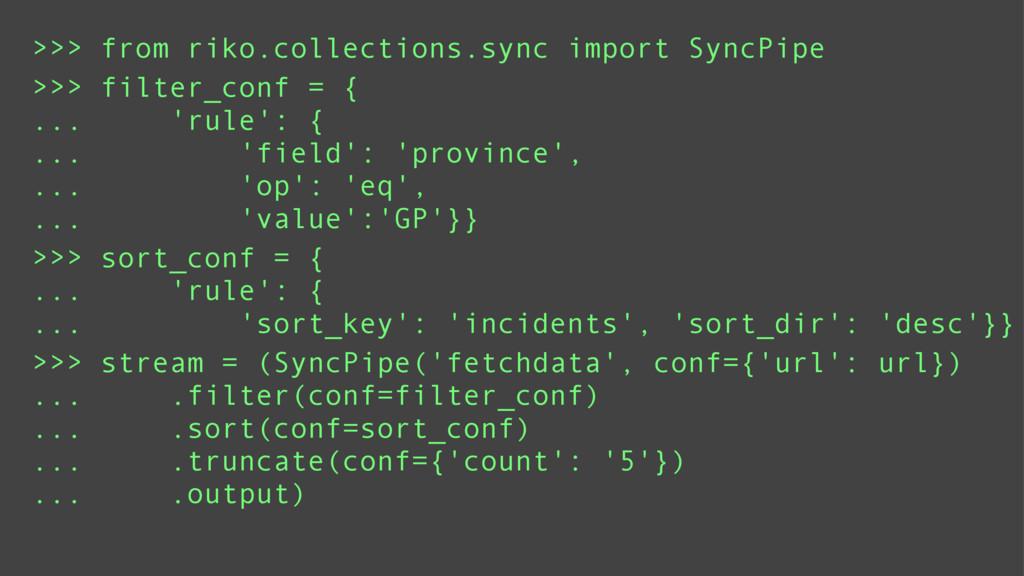 >>> sort_conf = { ... 'rule': { ... 'sort_key':...