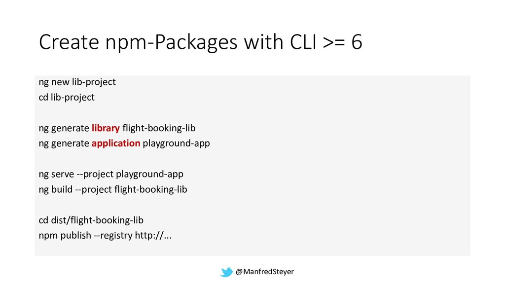 @ManfredSteyer Create npm-Packages with CLI >= ...