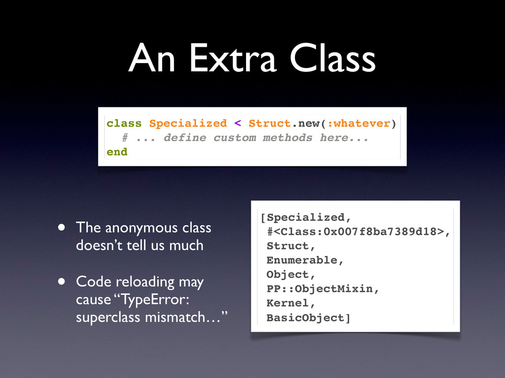 An Extra Class • The anonymous class doesn't te...