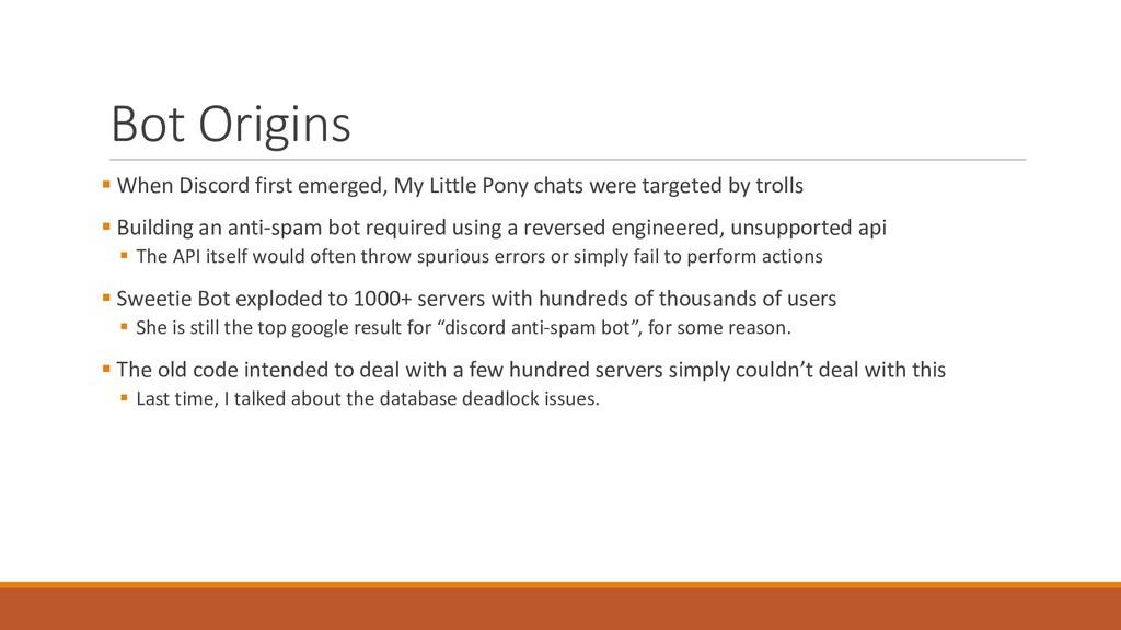 Bot Origins § When Discord first e...