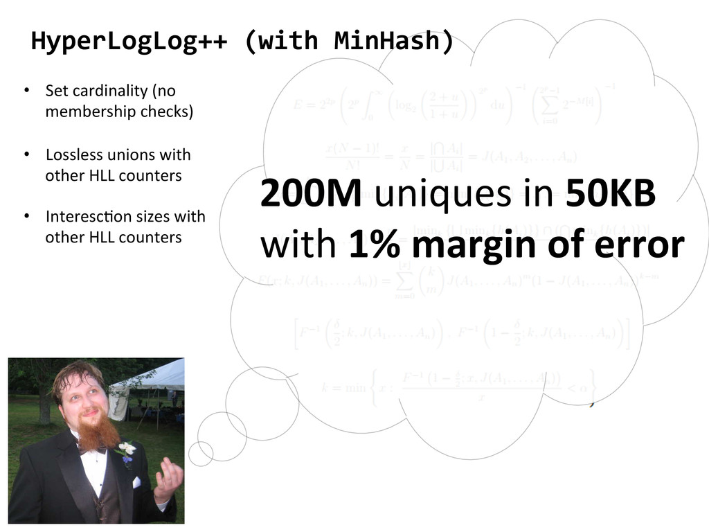 HyperLogLog++ (with MinHash)  200M ...