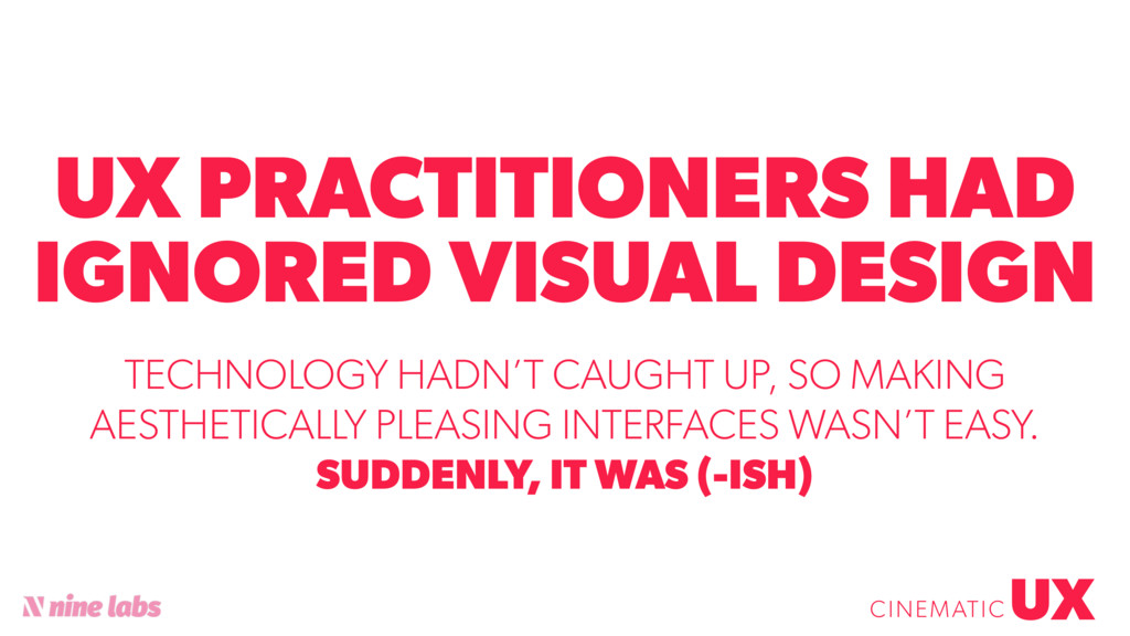 @sbradweaver UX PRACTITIONERS HAD IGNORED VISUA...