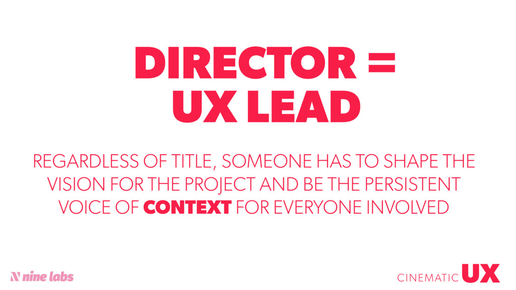 @sbradweaver DIRECTOR = UX LEAD UX CINEMATIC RE...