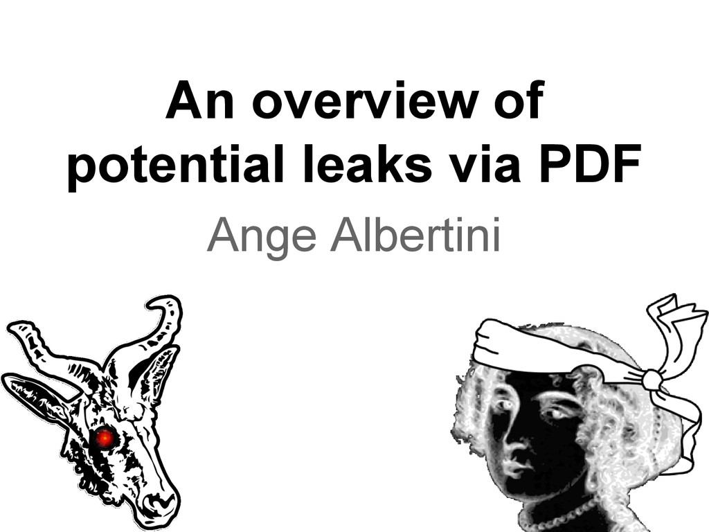 An overview of potential leaks via PDF Ange Alb...