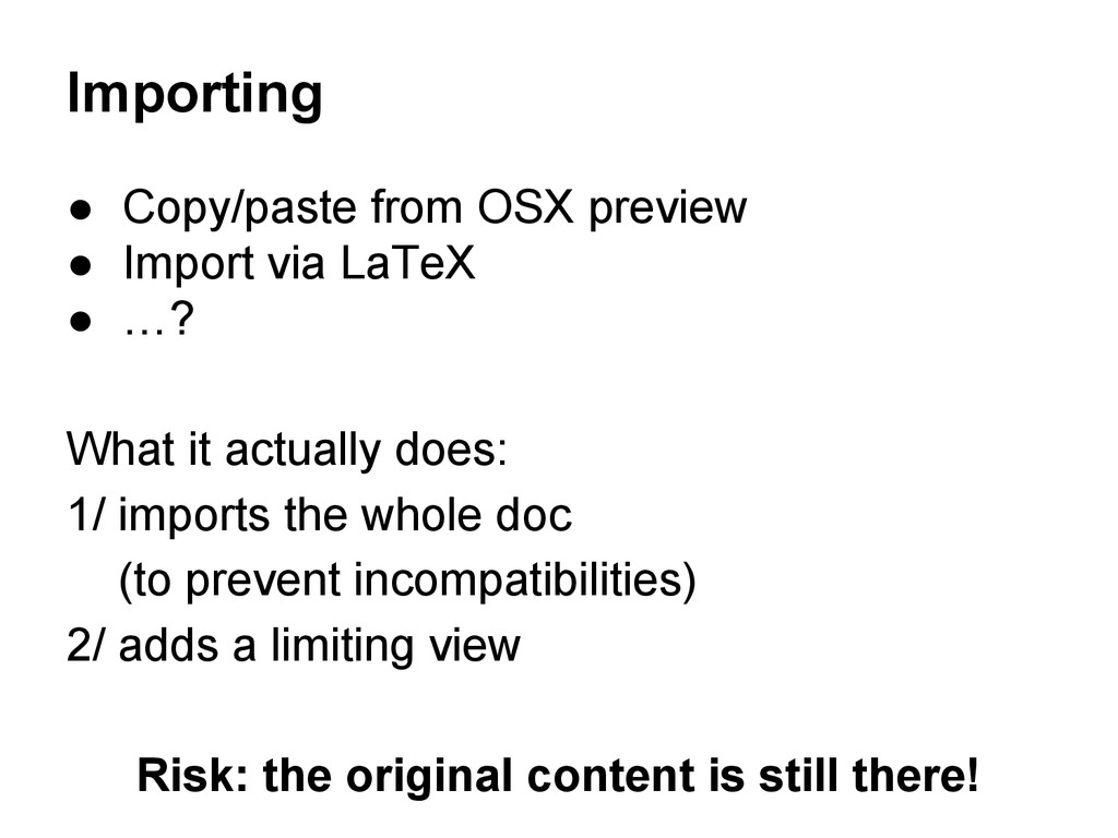 Importing ● Copy/paste from OSX preview ● Impor...