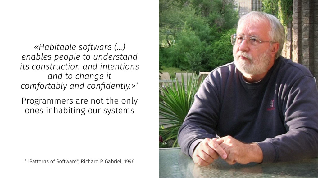 «Habitable software (...) enables people to und...