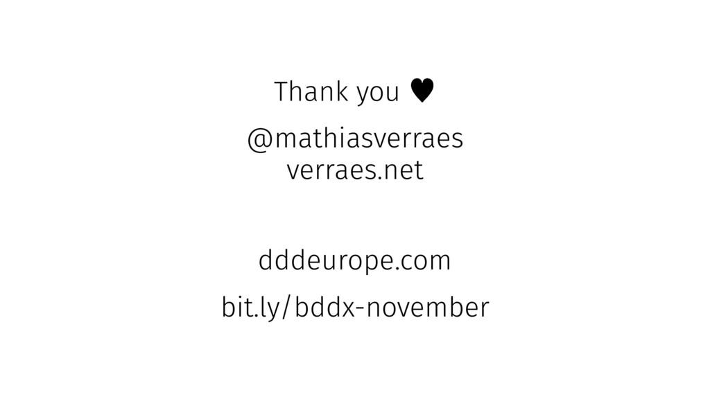 Thank you — @mathiasverraes verraes.net dddeuro...