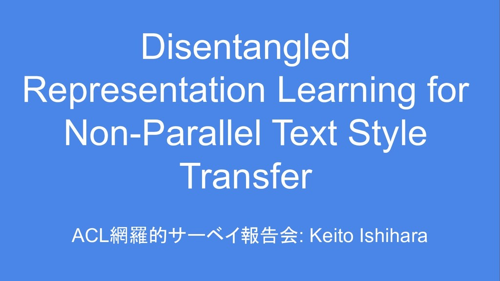Disentangled Representation Learning for Non-Pa...
