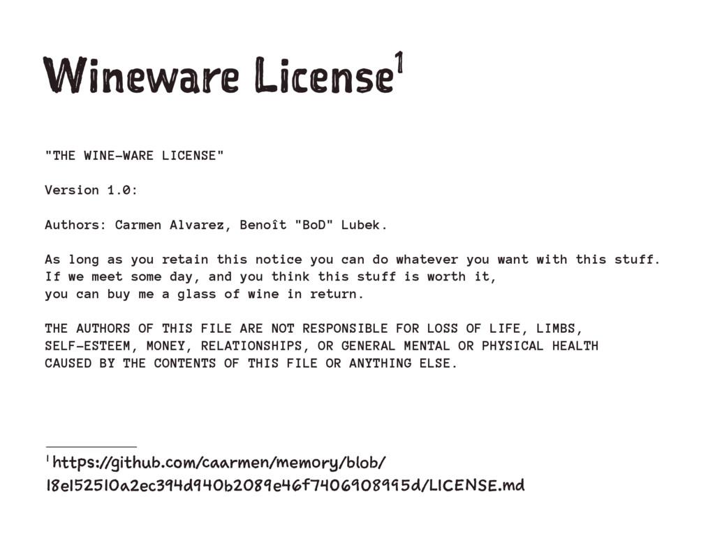 """Wineware License1 """"THE WINE-WARE LICENSE"""" Versi..."""