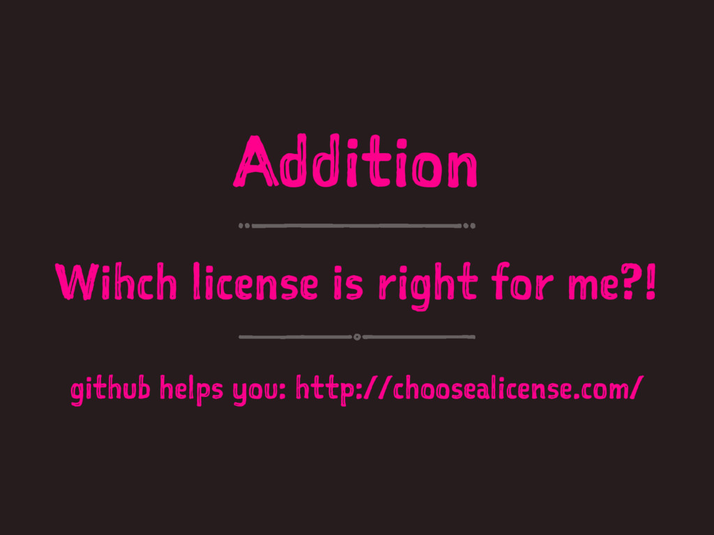 Addition Wihch license is right for me?! github...