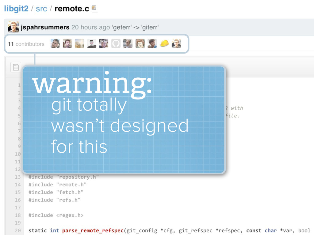 warning: git totally wasn't designed for this