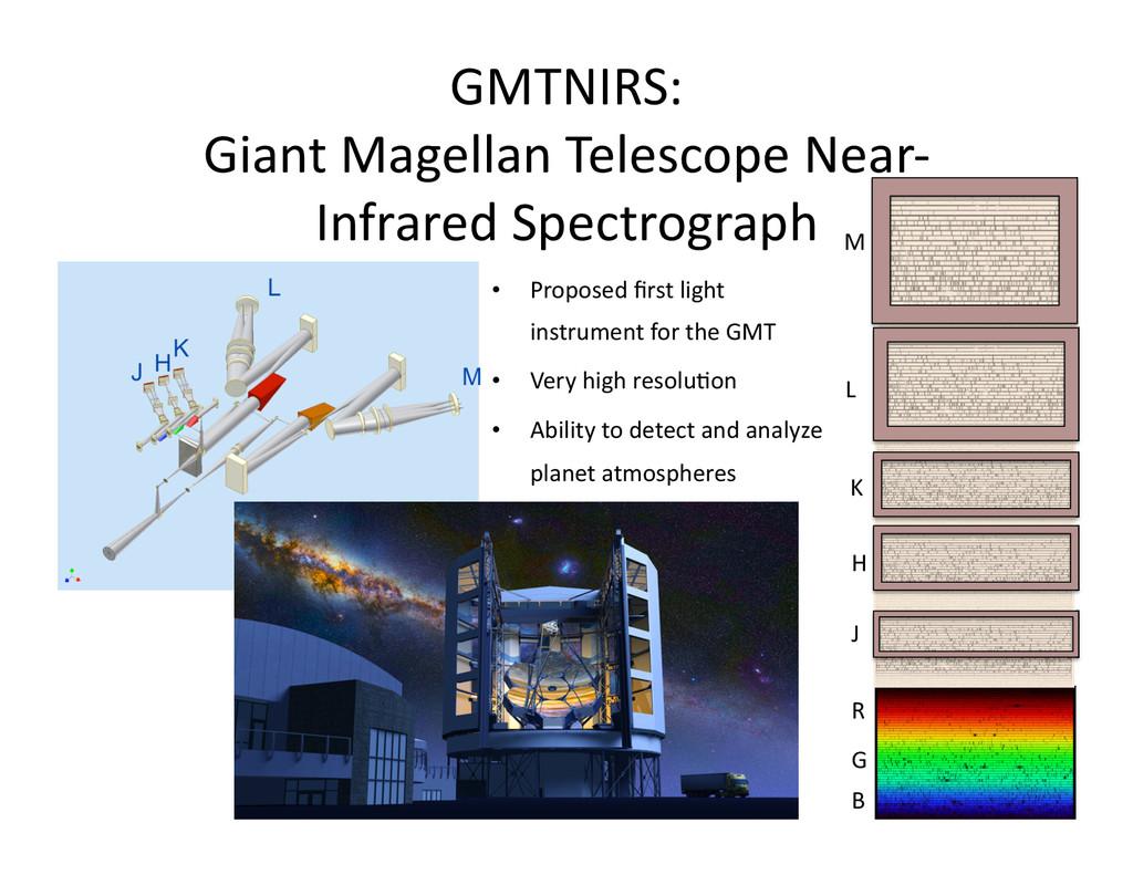 GMTNIRS:  Giant Magellan Telescope ...