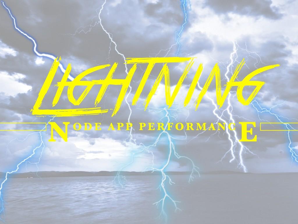 Lightning O D E A P P P E R F O R M A N C N E