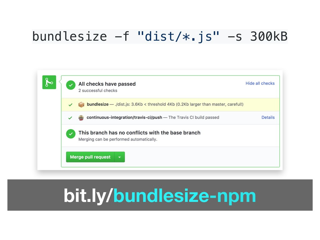 "Set Budgets bundlesize -f ""dist/*.js"" -s 300kB ..."
