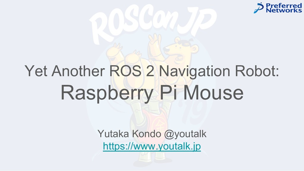 Yet Another ROS 2 Navigation Robot: Raspberry P...