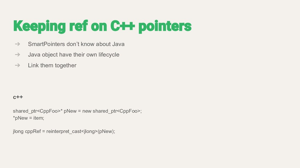 ➔ SmartPointers don't know about Java ➔ Java ob...