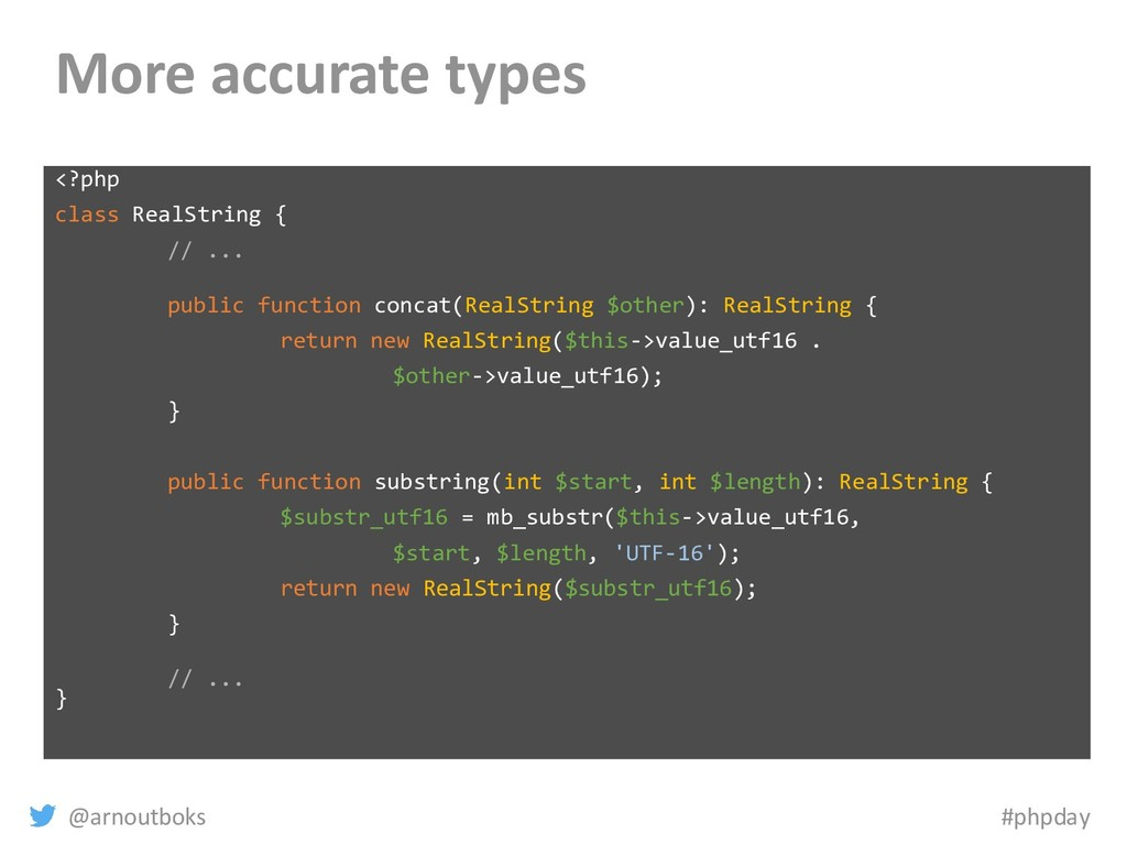 @arnoutboks #phpday More accurate types <?php c...