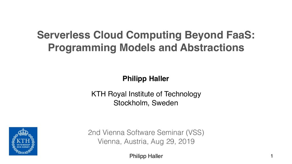 Philipp Haller Serverless Cloud Computing Beyon...