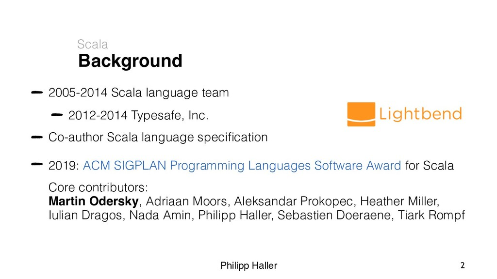 Philipp Haller Background Scala 2 2005-2014 Sca...