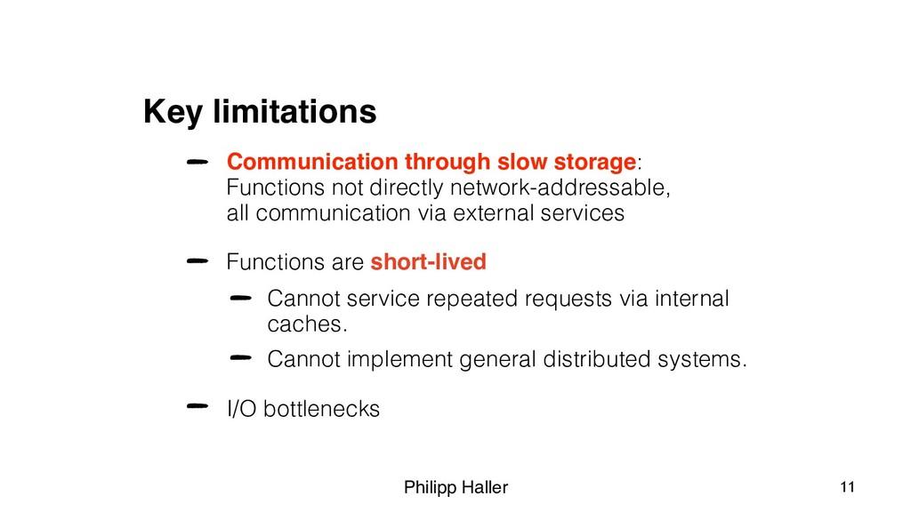 Philipp Haller Key limitations Communication th...