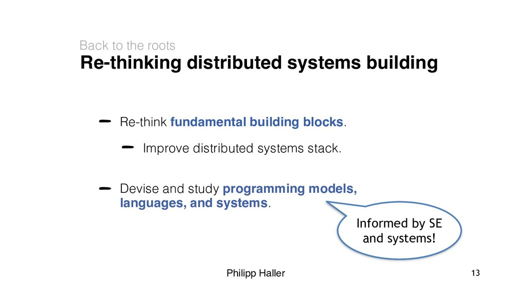Philipp Haller Re-thinking distributed systems ...