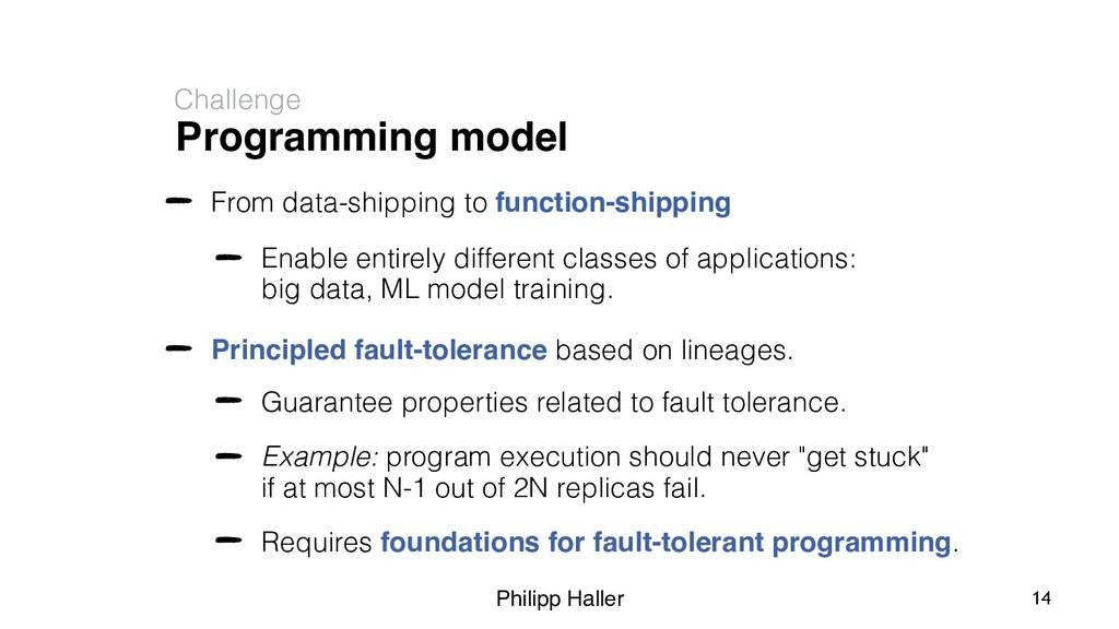 Philipp Haller Programming model Challenge From...