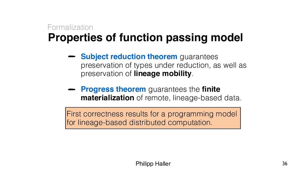 Philipp Haller Properties of function passing m...