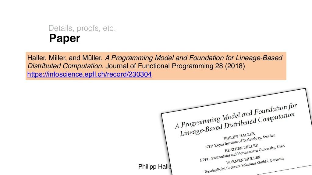 Philipp Haller Paper Details, proofs, etc. 37 H...