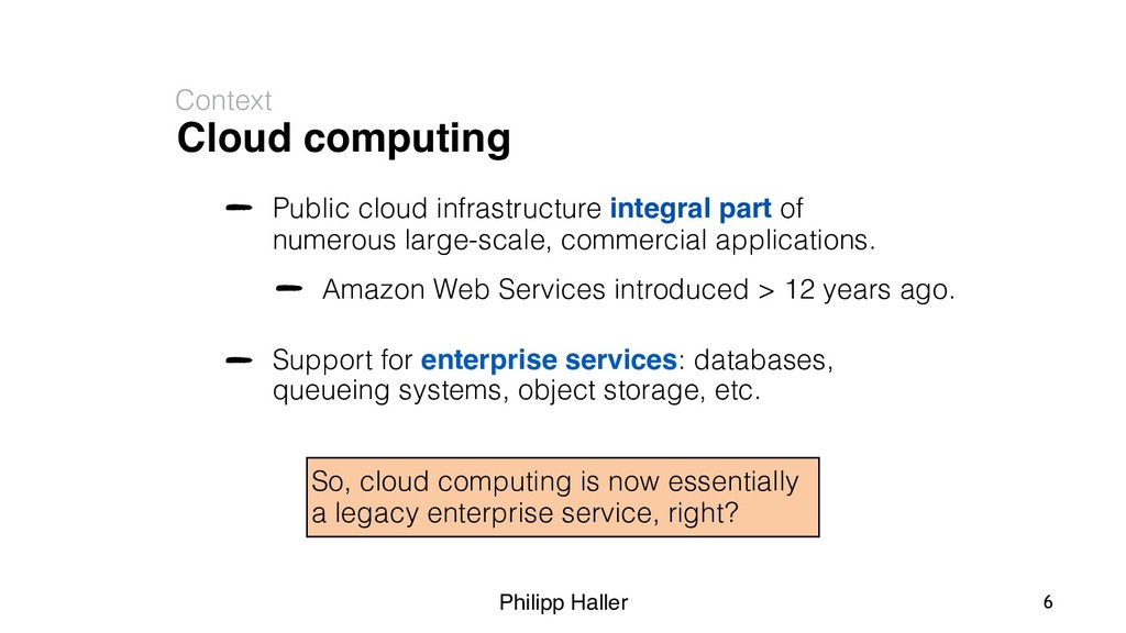 Philipp Haller Cloud computing Context Public c...