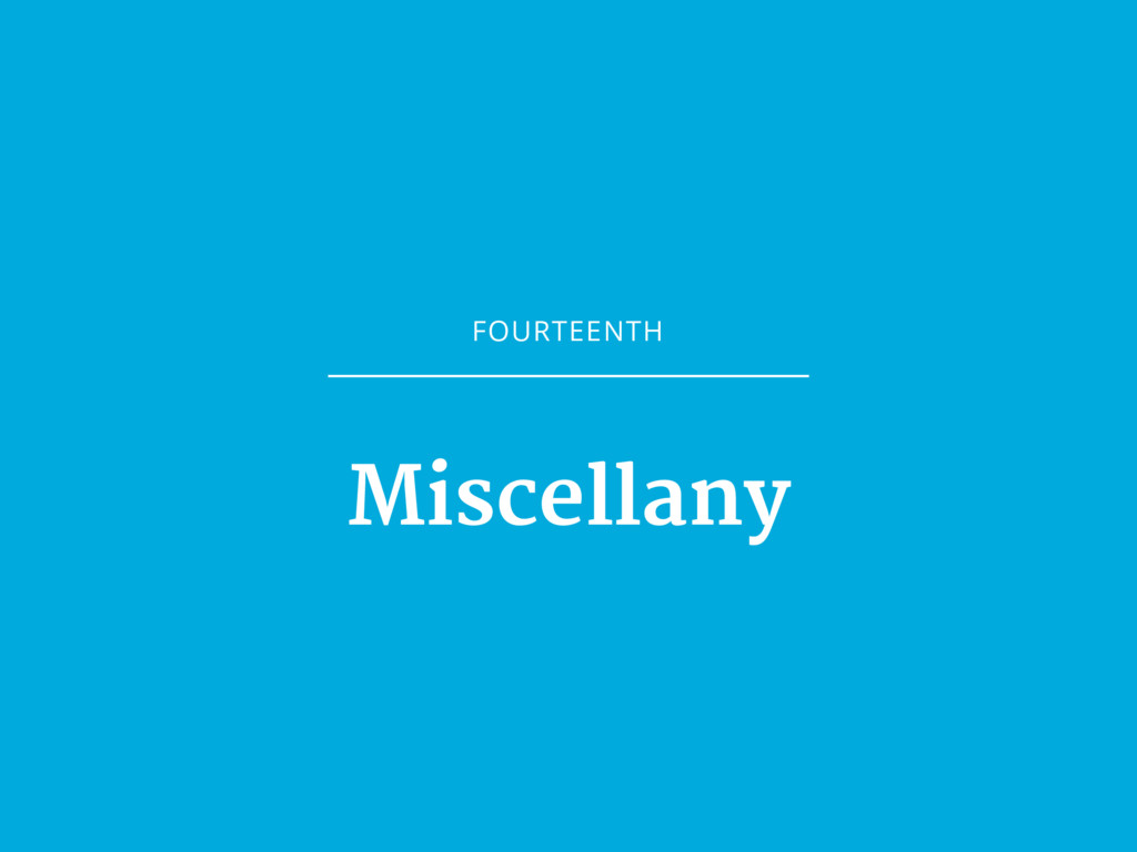 FOURTEENTH Miscellany