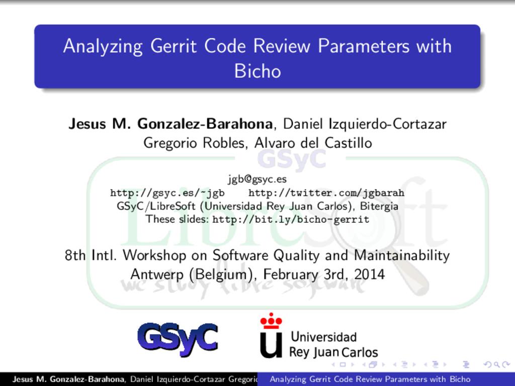 Analyzing Gerrit Code Review Parameters with Bi...