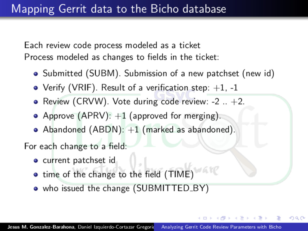 Mapping Gerrit data to the Bicho database Each ...