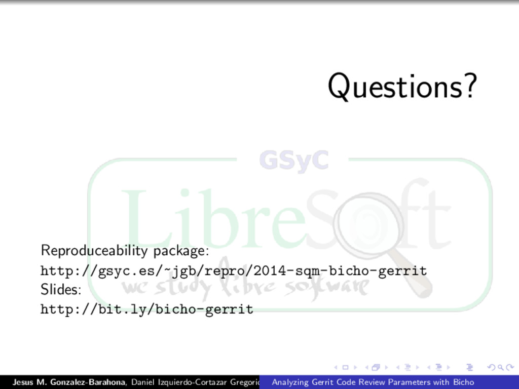 Questions? Reproduceability package: http://gsy...