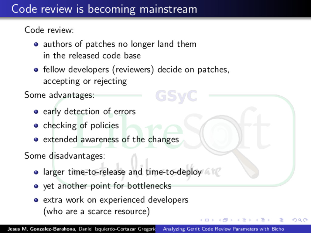 Code review is becoming mainstream Code review:...