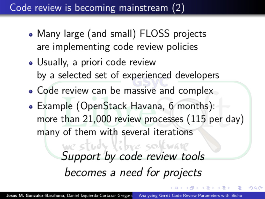 Code review is becoming mainstream (2) Many lar...