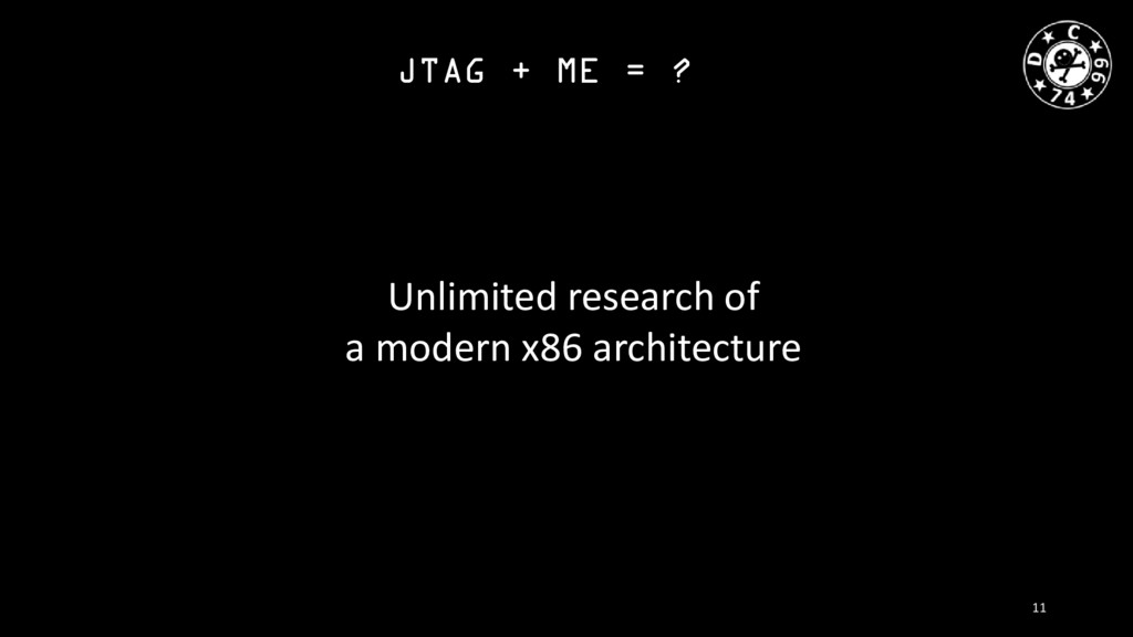 JTAG + ME = ? Unlimited research of a modern x8...